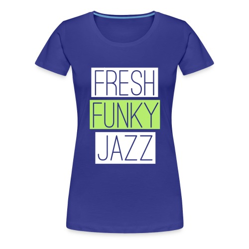 freshfunky - Frauen Premium T-Shirt