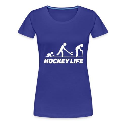 Hockey Life - T-shirt Premium Femme
