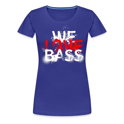 welovebass01 - Frauen Premium T-Shirt
