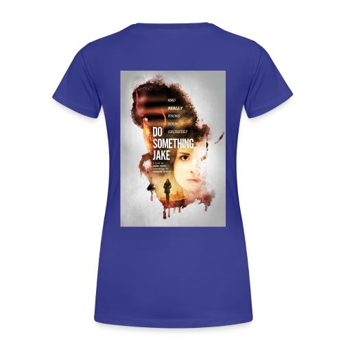 dsj_one_sheet_lessthan10M - Women's Premium T-Shirt