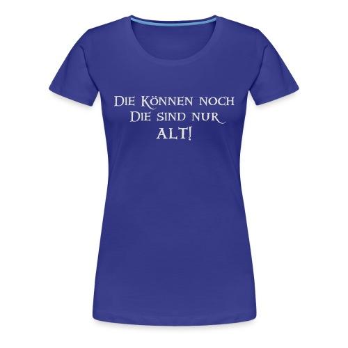 Die koennen noch grey png - Frauen Premium T-Shirt