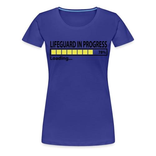 LifeguardInProgress - T-shirt Premium Femme