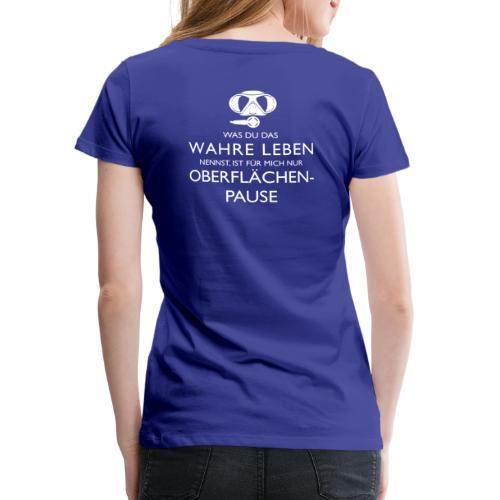 Oberflächenpause - Frauen Premium T-Shirt