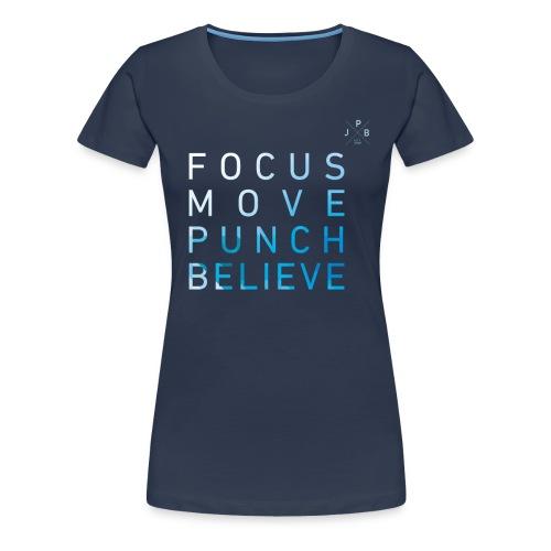 Focus move - Frauen Premium T-Shirt