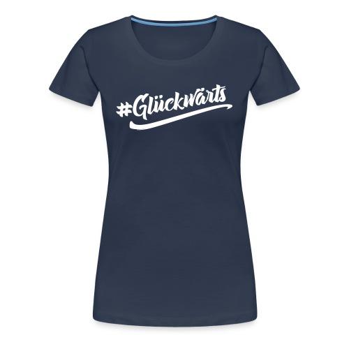 glueckwaerts - Frauen Premium T-Shirt