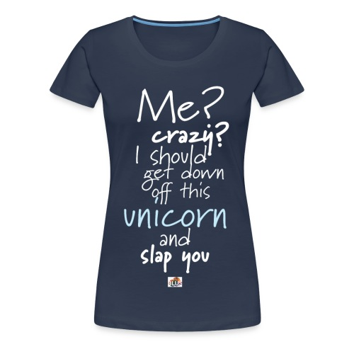 Crazy Unicorn - Dark - Women's Premium T-Shirt