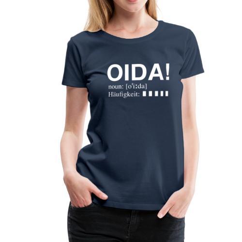 OIDA T-Shirt - Frauen Premium T-Shirt