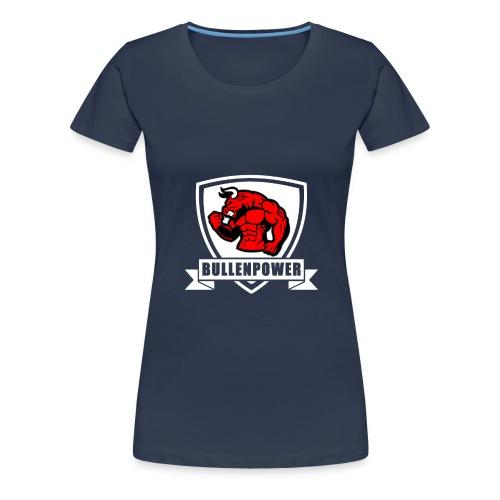 Bullenpower - Frauen Premium T-Shirt
