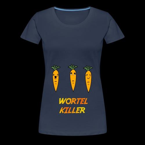 Wortel Killer [Teenager Premium T-Shirt] - Vrouwen Premium T-shirt