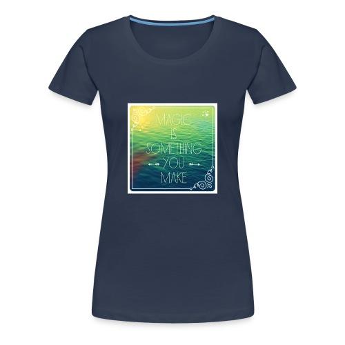 MAGIC - Vrouwen Premium T-shirt
