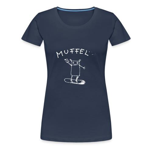 Muffel - Frauen Premium T-Shirt
