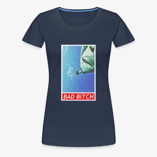 Bad bitch - Premium T-skjorte for kvinner