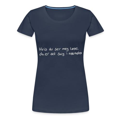 Salg løpe - Premium T-skjorte for kvinner