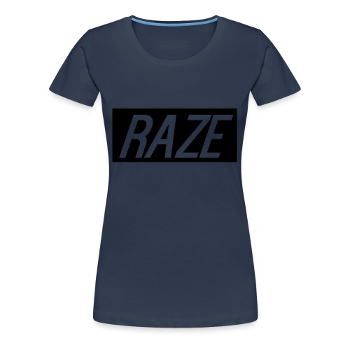 Raze - Women's Premium T-Shirt