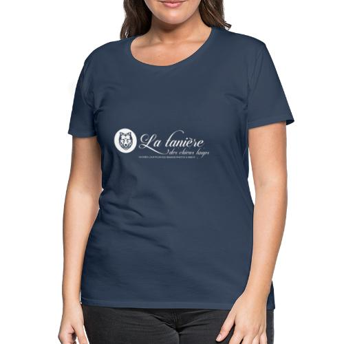 La Tanière des Chiens-Loups (logo plus grand) - T-shirt Premium Femme