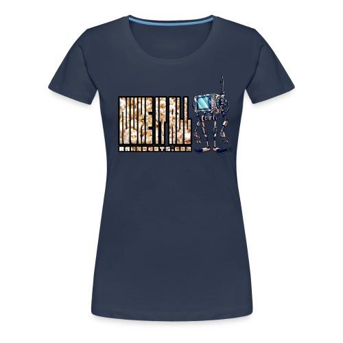 Nuke It All! 💥🍿 - Dame premium T-shirt