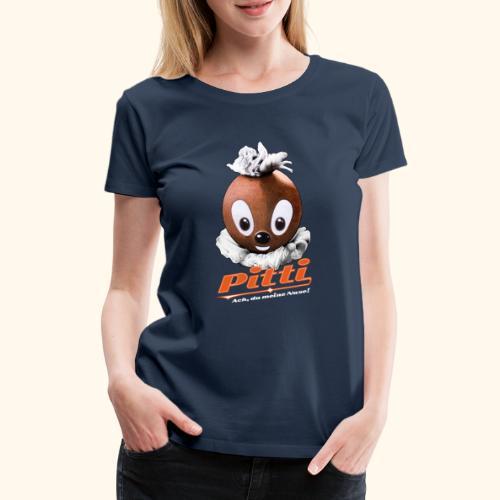 Pittiplatsch 3D Ach, du meine Nase auf dunkel - Frauen Premium T-Shirt