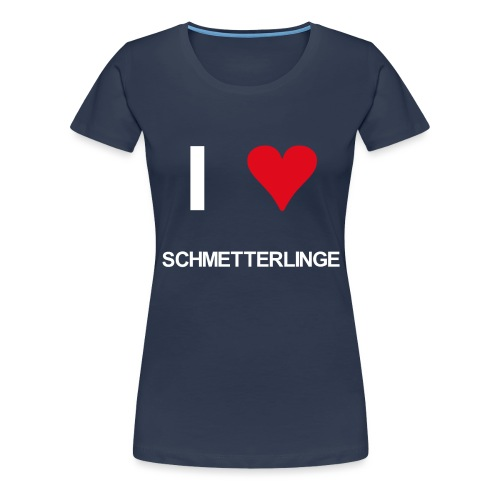 I love schmetterlinge - Frauen Premium T-Shirt