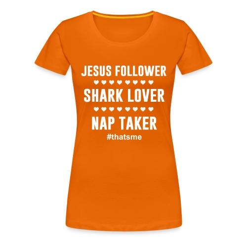 Jesus follower shark lover nap taker - Women's Premium T-Shirt