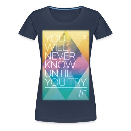 never know - Women's Premium T-Shirt