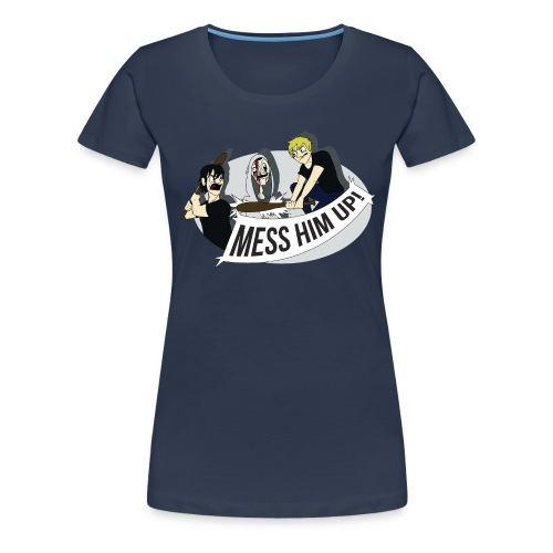 Mess Him Up Photoshop without grey gif - Women's Premium T-Shirt