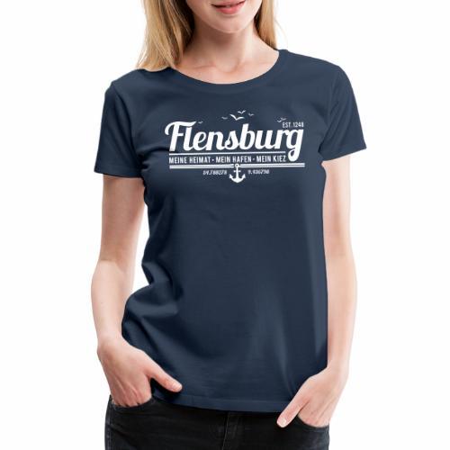 Flensburg - meine Heimat, mein Hafen, mein Kiez - Frauen Premium T-Shirt