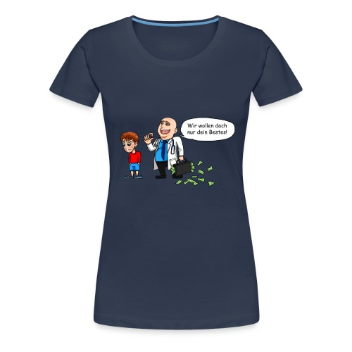 Die Natur hat grundsätzlich Recht - Frauen Premium T-Shirt