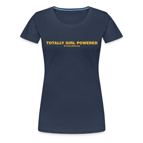 ACHTUNG LESBEN POWER: Totally Girl Powered Motiv - Frauen Premium T-Shirt