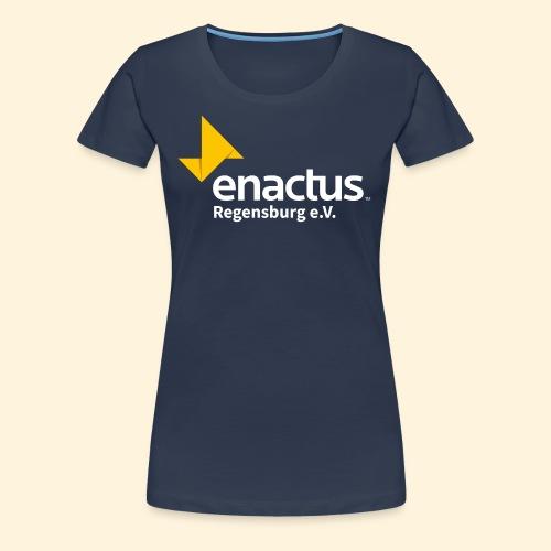 Enactus Regensburg e V weiße Schrift - Frauen Premium T-Shirt