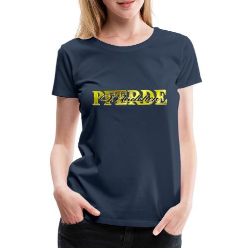 Pferdemädchen Reiten Pferd Geschenkidee - Frauen Premium T-Shirt