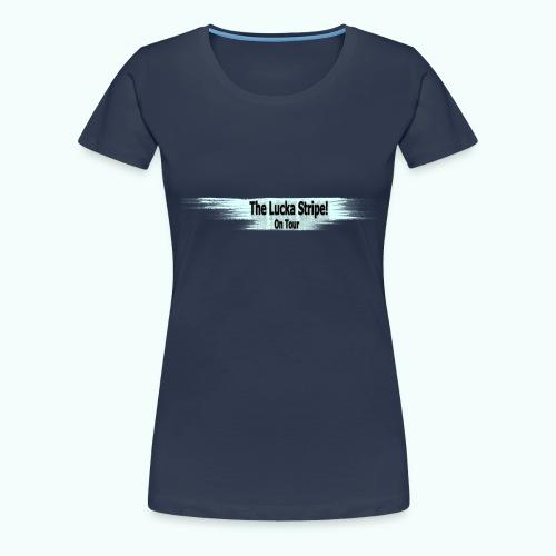 LuckaStripeOnTour - Frauen Premium T-Shirt
