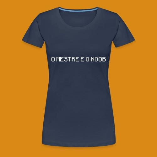 NUNSA!: O Mestre e o Noob - Women's Premium T-Shirt