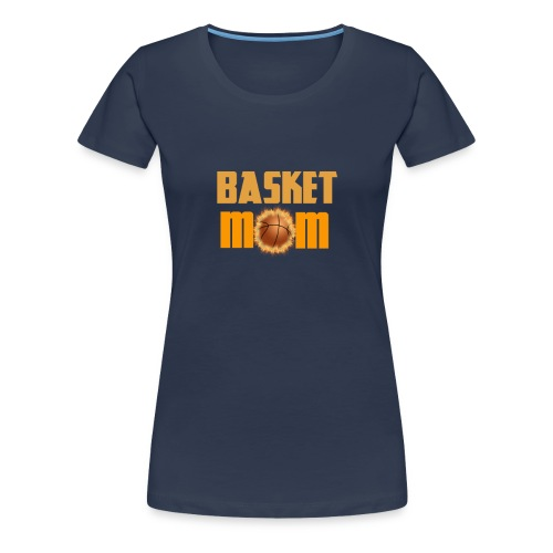 Basketball Mom Or BasketMOM - T-shirt Premium Femme