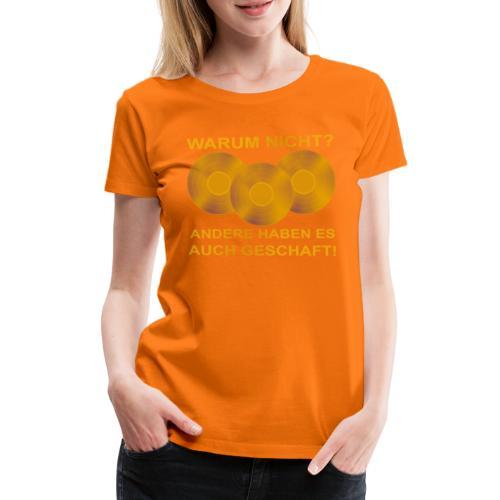 Goldene Schallplatte - Frauen Premium T-Shirt