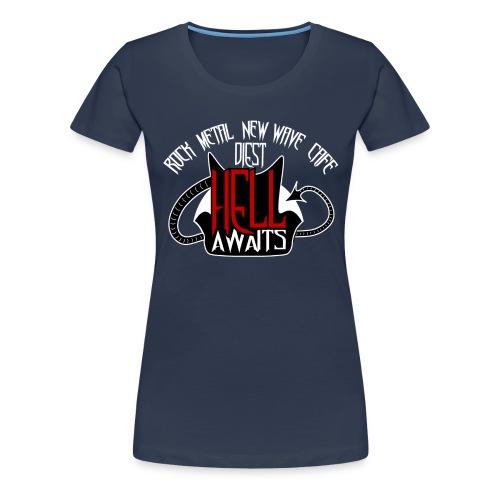 Hell Awaits - Vrouwen Premium T-shirt