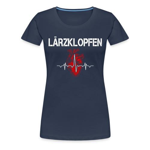 Lärzklopfen - Frauen Premium T-Shirt