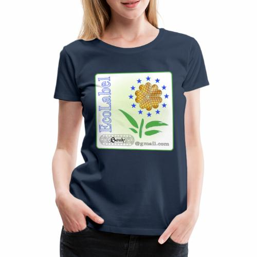 les Bauly - EcoLabel - T-shirt Premium Femme