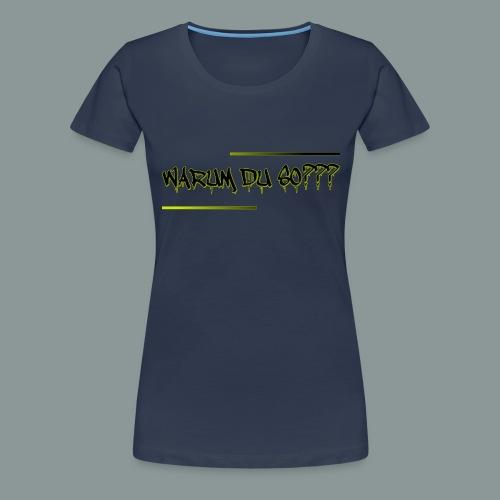 warum du 2 - Frauen Premium T-Shirt
