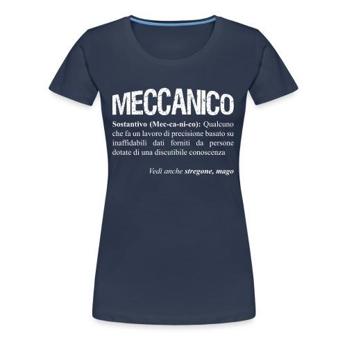 Meccanico = Mago? - Maglietta Premium da donna