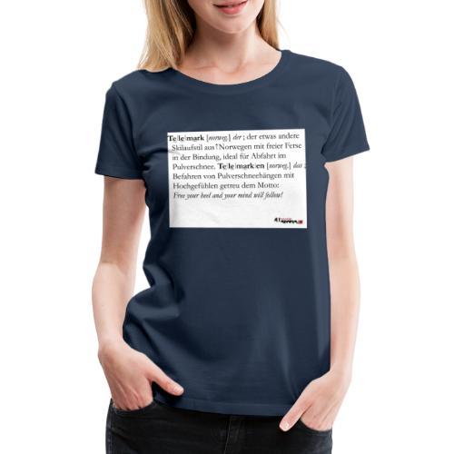 Telemark - die Definition - Frauen Premium T-Shirt