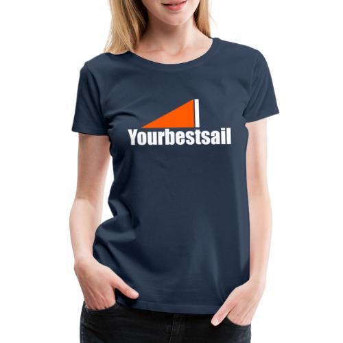 yourbestsail_white_orange - Camiseta premium mujer