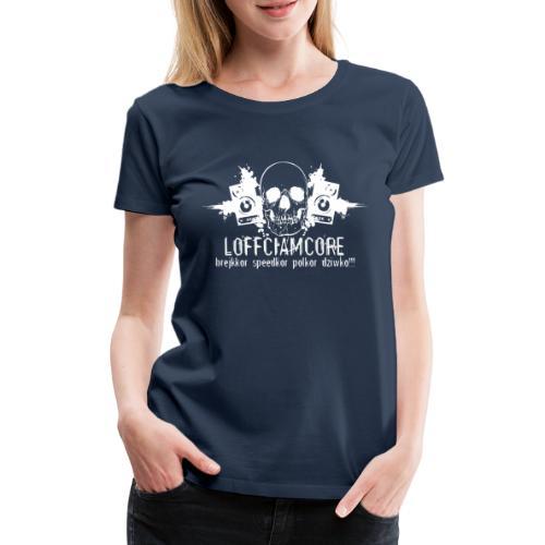 Loffciamcore White - Koszulka damska Premium