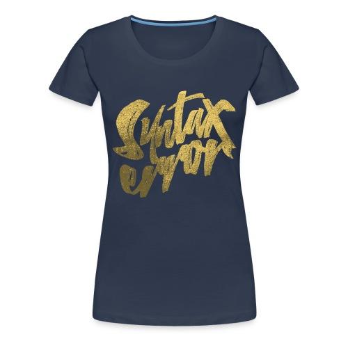 Syntax Error - Premium-T-shirt dam
