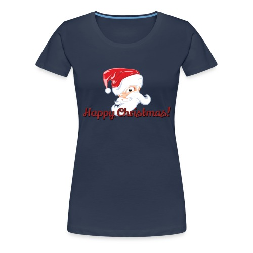 Santa Claus Happy Christmas | Nikolaus | - Frauen Premium T-Shirt