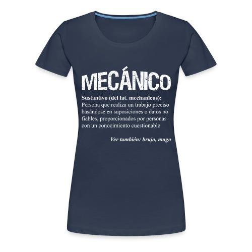 ¿Mecánico = Mago? - Camiseta premium mujer