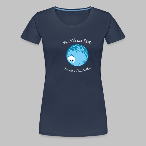 Sad Pluto - Women's Premium T-Shirt