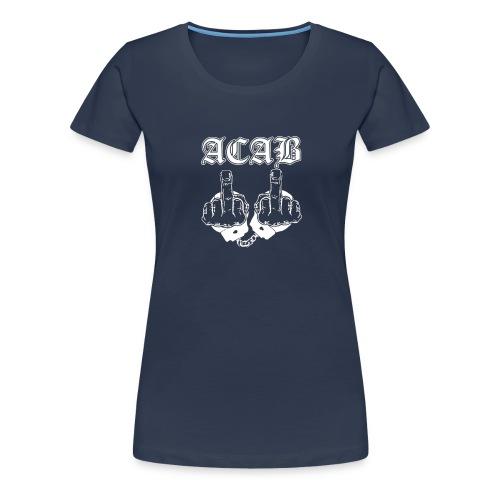 ACAB - Women's Premium T-Shirt