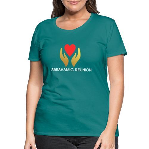 Abrahamic Reunion - Women's Premium T-Shirt