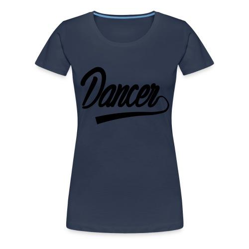 Tancerz - Koszulka damska Premium