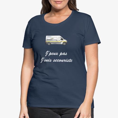 j'peux pas j'suis secouriste - T-shirt Premium Femme